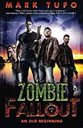 Zombie Fallout 8 - An Old Beginning: Volume 8 by Mark Tufo (2014-09-14)