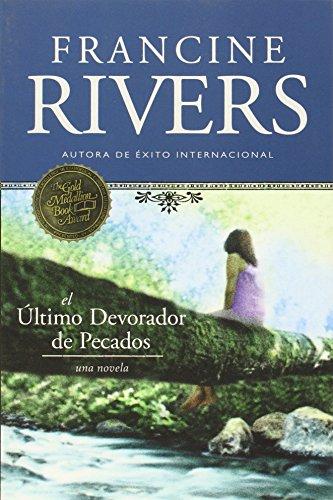 El Último Devorador de Pecados por Francine Rivers