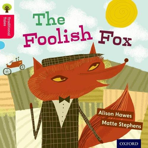 The foolish fox
