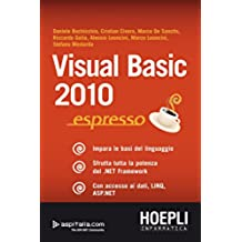 Visual Basic 2010 espresso (Hoepli Informatica/Linguaggi)