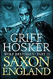 Saxon England (Wolf Brethren Book 3)