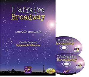 """l Affaire Broadway"" 2cd Comedie Musicale"