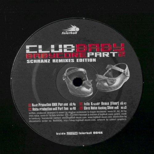 Club Baby - Babycore Part 2 - Schranz Remixes Edition