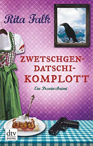 Zwetschgendatschikomplott: Der sechste Fall für den Eberhofer Ein Provinzkrimi (Franz Eberhofer 6) -