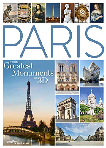 Paris and its Greatest Monuments in 3D
