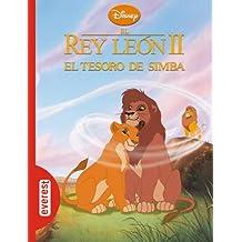 El tesoro de Simba : El Rey León 2 (Clásicos Disney)