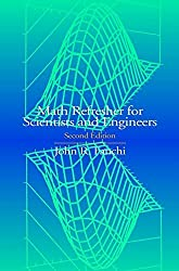 Math Refresher for Scientists and Engineers, 2nd Edition by John R. Fanchi (2000-05-11)
