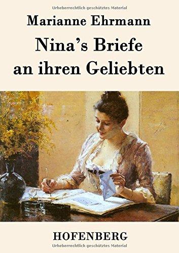 Nina's Briefe an ihren Geliebten