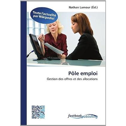 Pôle emploi: Gestion des offres et des allocations
