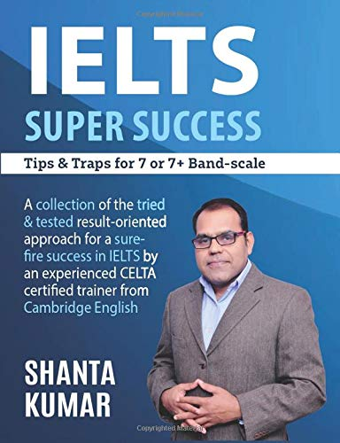 IELTS Super Success: Tips & Traps for 7 & 7+ Band-scale (Ielts Band 7)