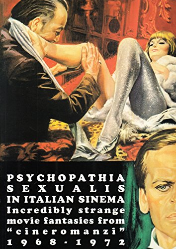 Psychopathia Sexualis in Italian Sinema (Bizarre Sinema Archives) by Stefano; Mo Piselli (30-Aug-2009) Paperback