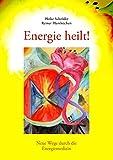 Energie heilt! (Amazon.de)