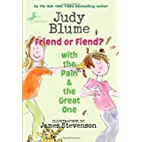 Friend or Fiend? with the Pain and the Great One (Pain & the Great One (Quality)) by Judy Blume (2010-10-12)