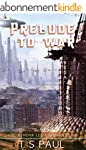 Prelude to War (Athena Lee Chronicles...