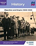 National 4 & 5 History: Migration and Empire 1830-1939 (N4-5)