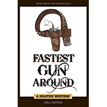 Fastest Gun Around (The Landon Saga Book 9) (English Edition)