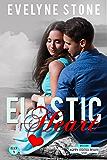 Elastic Heart: (The Happy Endings Resort Book 6)