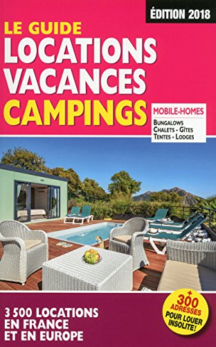 Le Guide Locations Vacances Campings 2018