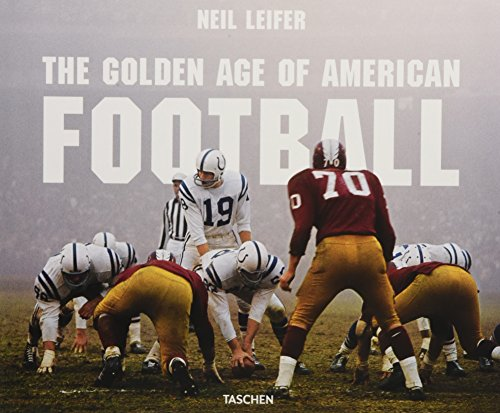 Leifer. The Goldern Age of American Football por Neil Leifer