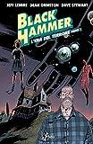 Black Hammer 3 - L'Era del Terrore, Parte 1