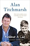 Nobbut a Lad: A Yorkshire Childhood by Alan Titchmarsh front cover