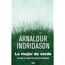 La Mujer De Verde - Edición Especial (SERIE NEGRA BIBAUT)