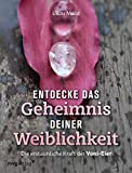 Entdecke das Geheimnis deiner Weiblichkeit (Amazon.de)