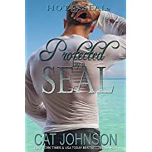Hot SEALs: Protected by a SEAL (English Edition)