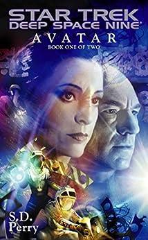 Avatar: Book One (Star Trek: Deep Space Nine 1) by [Perry, S.D.]