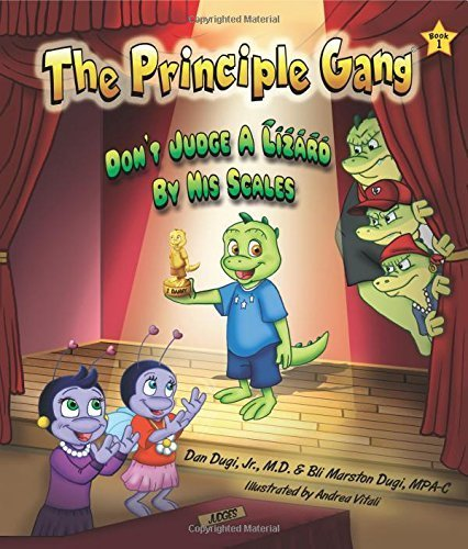 Don't Judge a Lizard by His Scales: Book One in The Principle Gang series by Dan Dugi Jr. (2014-08-05)