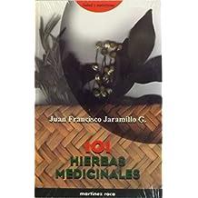 101 Hierbas Medicinales / 101 Medicinal Herbs (Salud y Naturismo)
