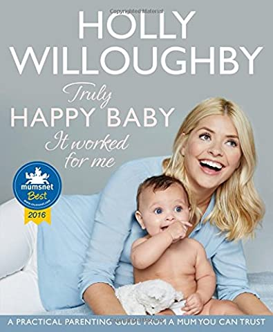 Truly Happy Baby ... It Worked for Me: A practical