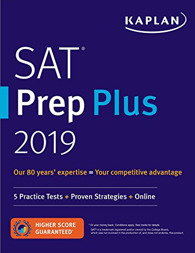 SAT Prep Plus 2019: 5 Practice Tests + Proven Strategies + Online (Kaplan Test Prep)