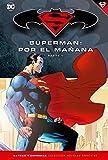 Batman y Superman - Colección Novelas Gráficas número 11: Superman: Por el mañana (Parte 1) - Brian Azzarello, Jim Lee
