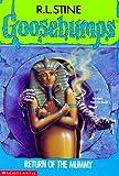 Return of the Mummy (Goosebumps - 23)