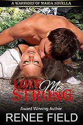 Love Me Strong: A Warriors of Maida Novella (English Edition)