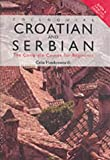 Colloquial Croatian and Serbian: The Complete Course for Beginners.  Book, CDs and Ca...