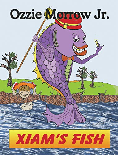 Xiams Fish (English Edition) eBook: Ozzie Morrow Jr.: Amazon.es ...