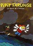 Pipit Farlouse, Tome 2 - La route de l'Afrique