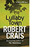 Lullaby Town (Elvis Cole Novels)