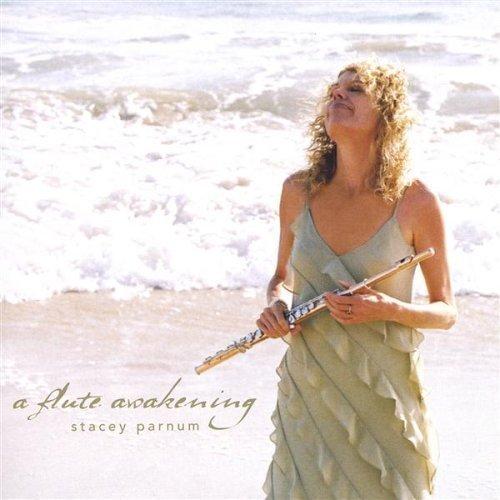 Flute Awakening by Stacey Parnum (2004-01-01)