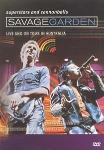 Savage Garden - Superstars & Cannonballs - Live on Tour