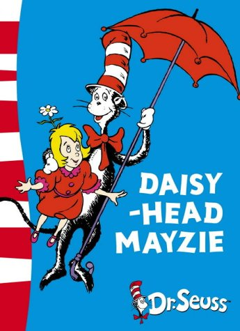 Daisy-Head Mayzie: Daisy-Head Mayzie: Yellow Back Book
