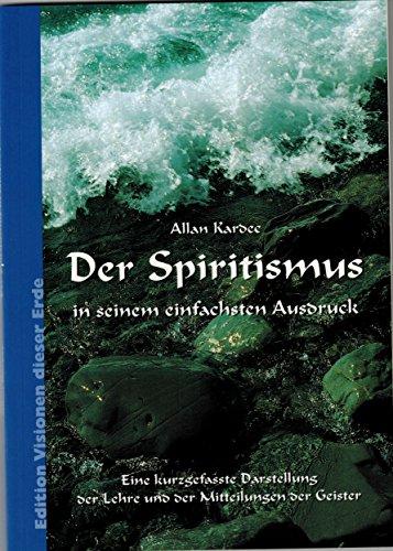 Spiritismus in seinem einfachen Ausdruck