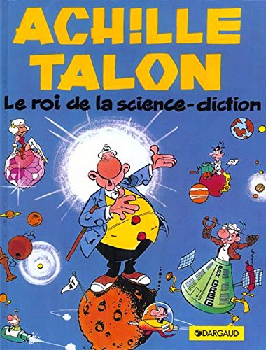 Achille Talon, tome 10 : Le Roi de la science diction