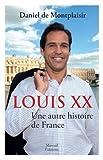 Louis XX, Une autre histoire de France