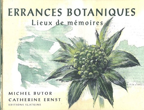 Errances botaniques : Lieux de mémoires