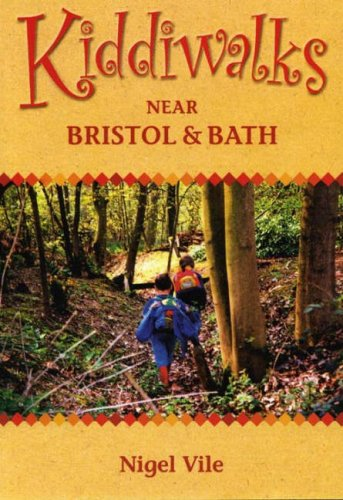 Kiddiwalks Around Bristol and Bath por Nigel Vile