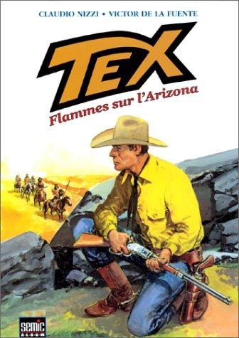 Tex, Tome 1 : Flammes sur l'Arizona
