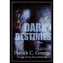Dark Destinies